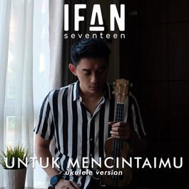 Download Lagu Ifan Seventeen beserta daftar Albumnya