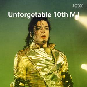 Unforgetable 10th MJ