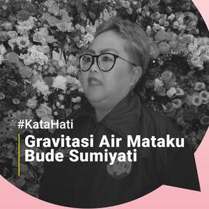 #KataHati Bude Sumiyati
