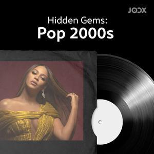Hidden Gems: Pop 2000s