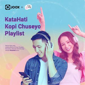 Daftar lagu terupdate Kopi Chuseyo Playlist: #KataHati K-Popers
