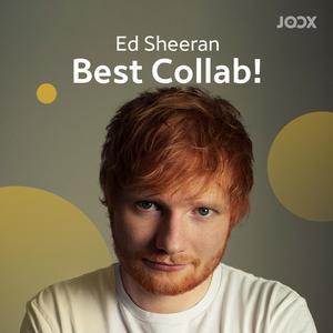 Ed Sheeran Best Collab!