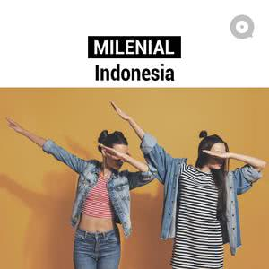Daftar lagu terupdate Milenial Indonesia