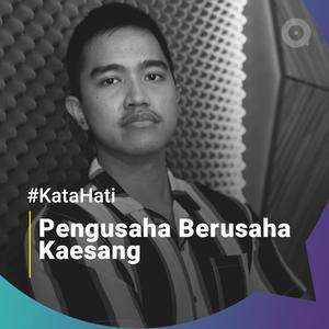 #KataHati Kaesang