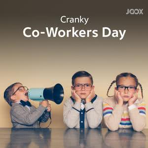Cranky Co-Workers Day