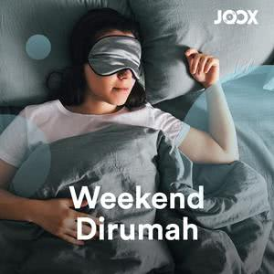 Weekend Dirumah