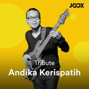 Tribute to Andika Kerispatih 2018