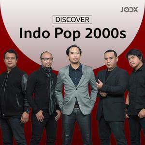 Discover Indo Pop 2000s