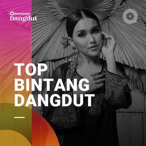 Daftar lagu terupdate Top Bintang Dangdut