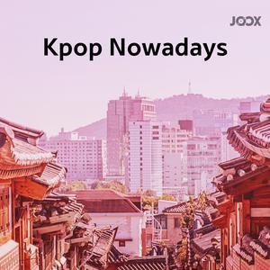 KPOP Nowadays