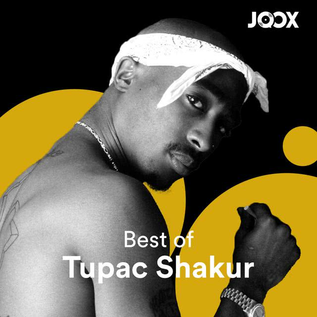 Tupac Shakur - playlist lagu dari JOOX  Download Gratis