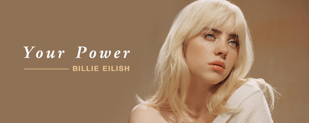 Billie Eilish _ Your Power