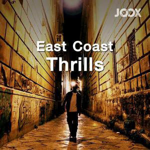 East Coast Thrills