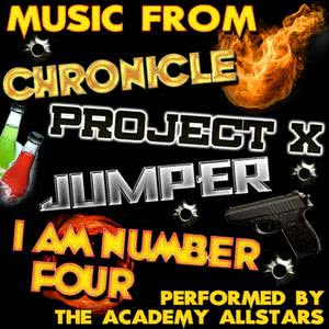 Music from Chronicle, Project X, Jumper & I Am Number Four