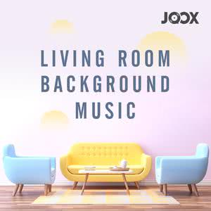 Living room Background Music