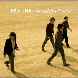 Beautiful World 2006 Take That