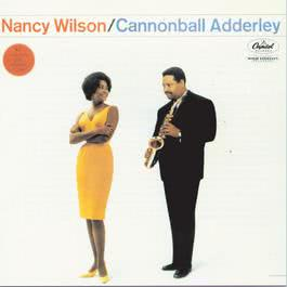 Nancy Wilson/Cannonball Adderley 1993 Cannonball Adderley