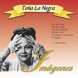 Imágenes 2010 Toña La Negra