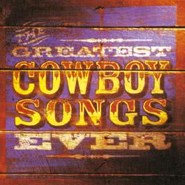The Greatest Cowboy Songs Ever 2010 Warner Western Instrumental Series, Vol. 1