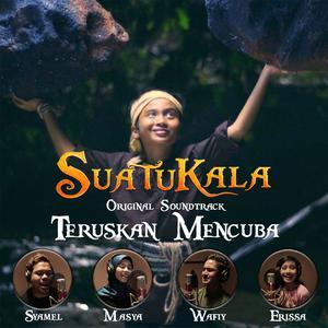 "Teruskan Mencuba (Original Motion Picture Soundtrack ""Suatukala"")"