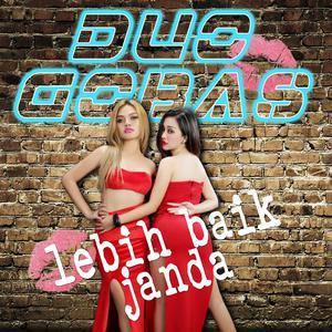Duo Gobas - Lebih Baik Janda