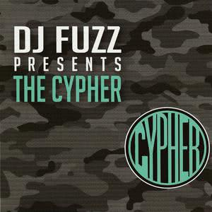 DJ FUZZ PRESENTS THE CYPHER