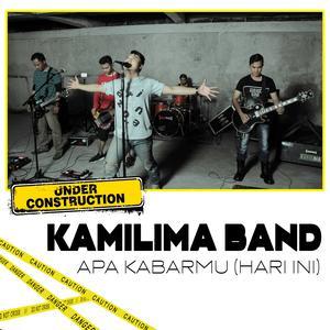 Kamilima Band - Apa Kabarmu (Hari Ini)