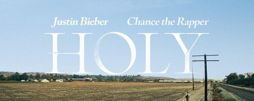Single - Justin Bieber ft Chance (Holy)