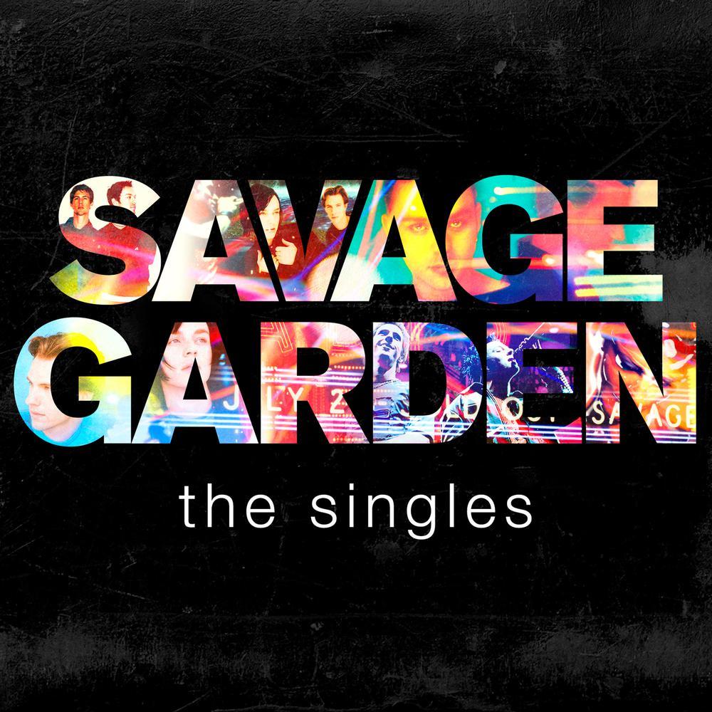 I Knew I Loved You 2016 Savage Garden