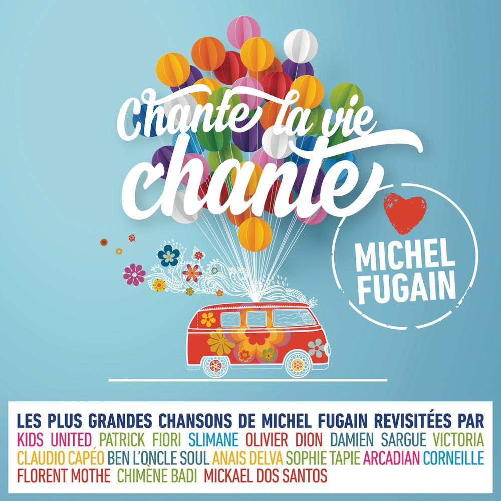 Jusqu'à demain peut-être (Love Michel Fugain) 2017 Corneille