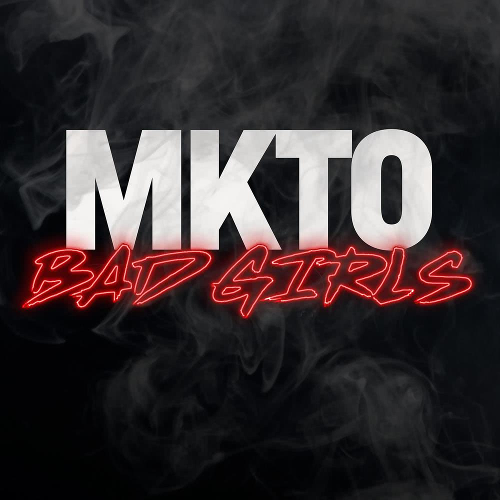 Bad Girls 2015 MKTO