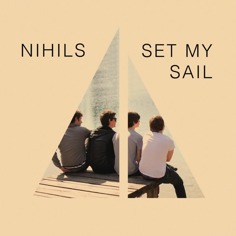Set My Sail 2011 Nihils