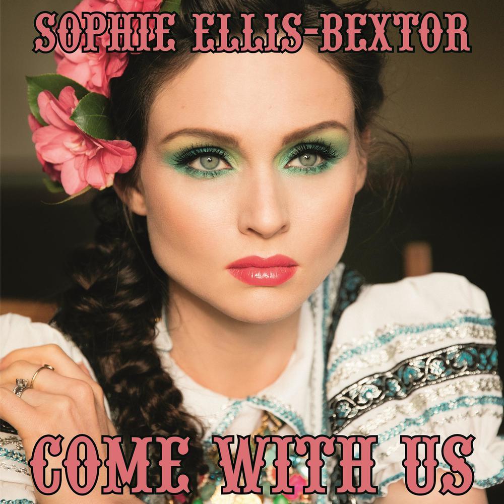 Come with Us 2016 Sophie Ellis-Bextor