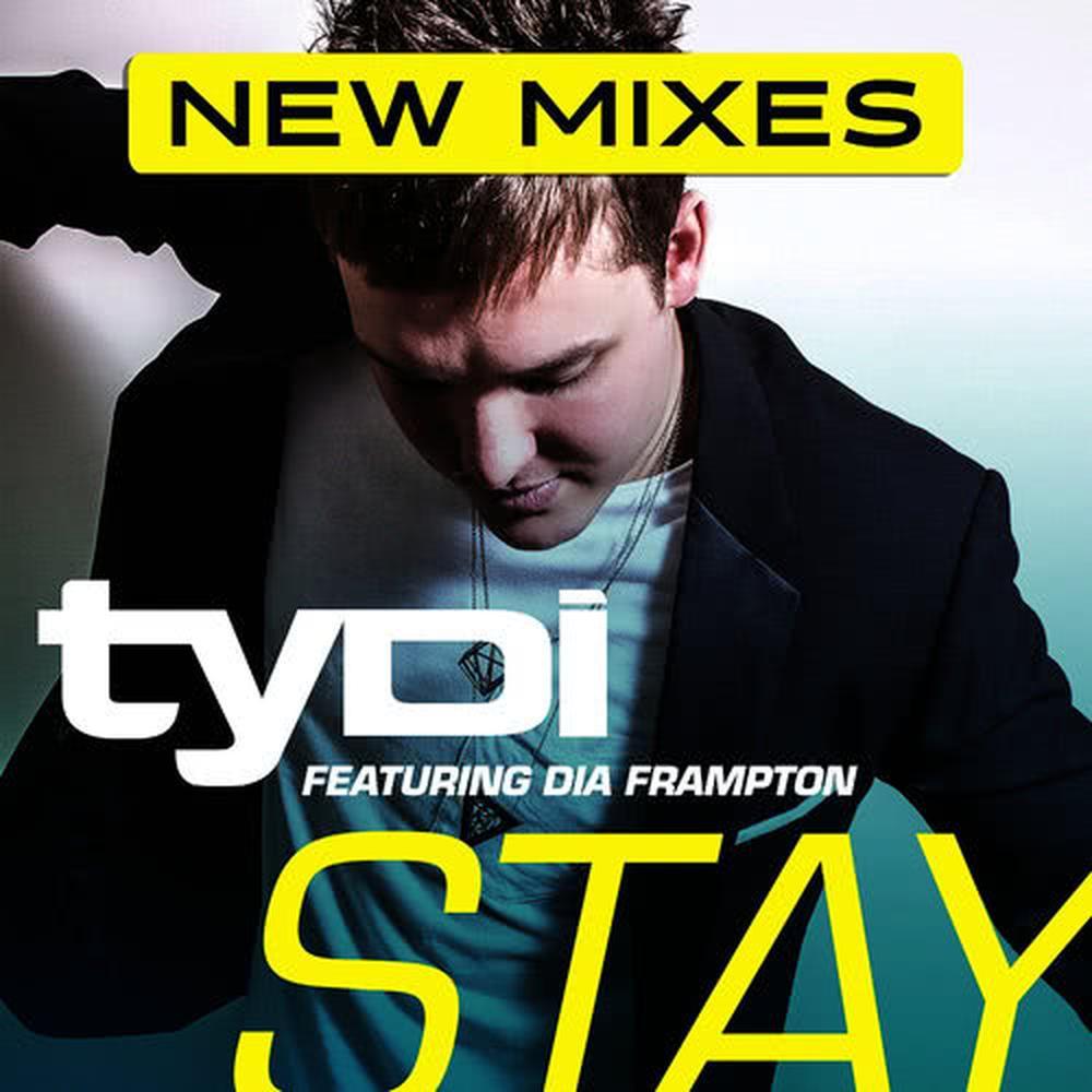 Stay (feat. Dia Frampton) 2014 tyDi; Dia Frampton