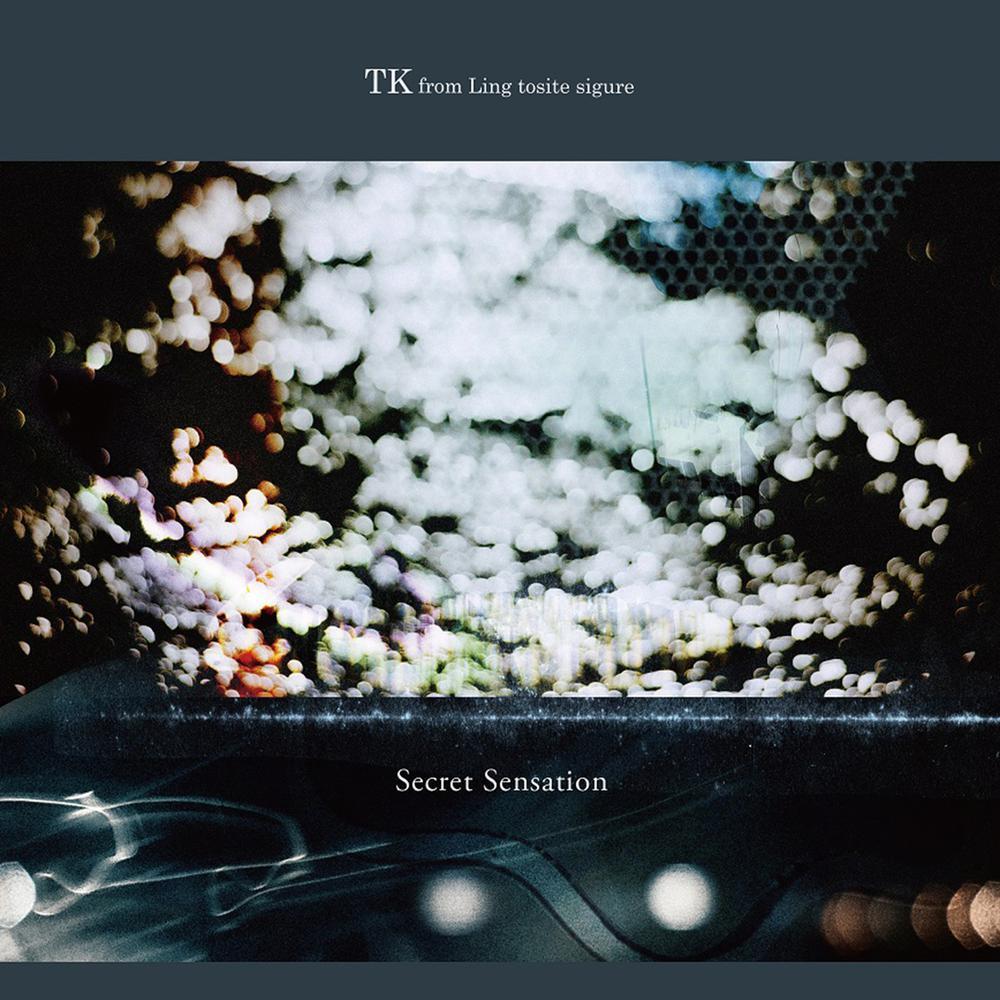 Secret Sensation 2016 TK from 凛として時雨
