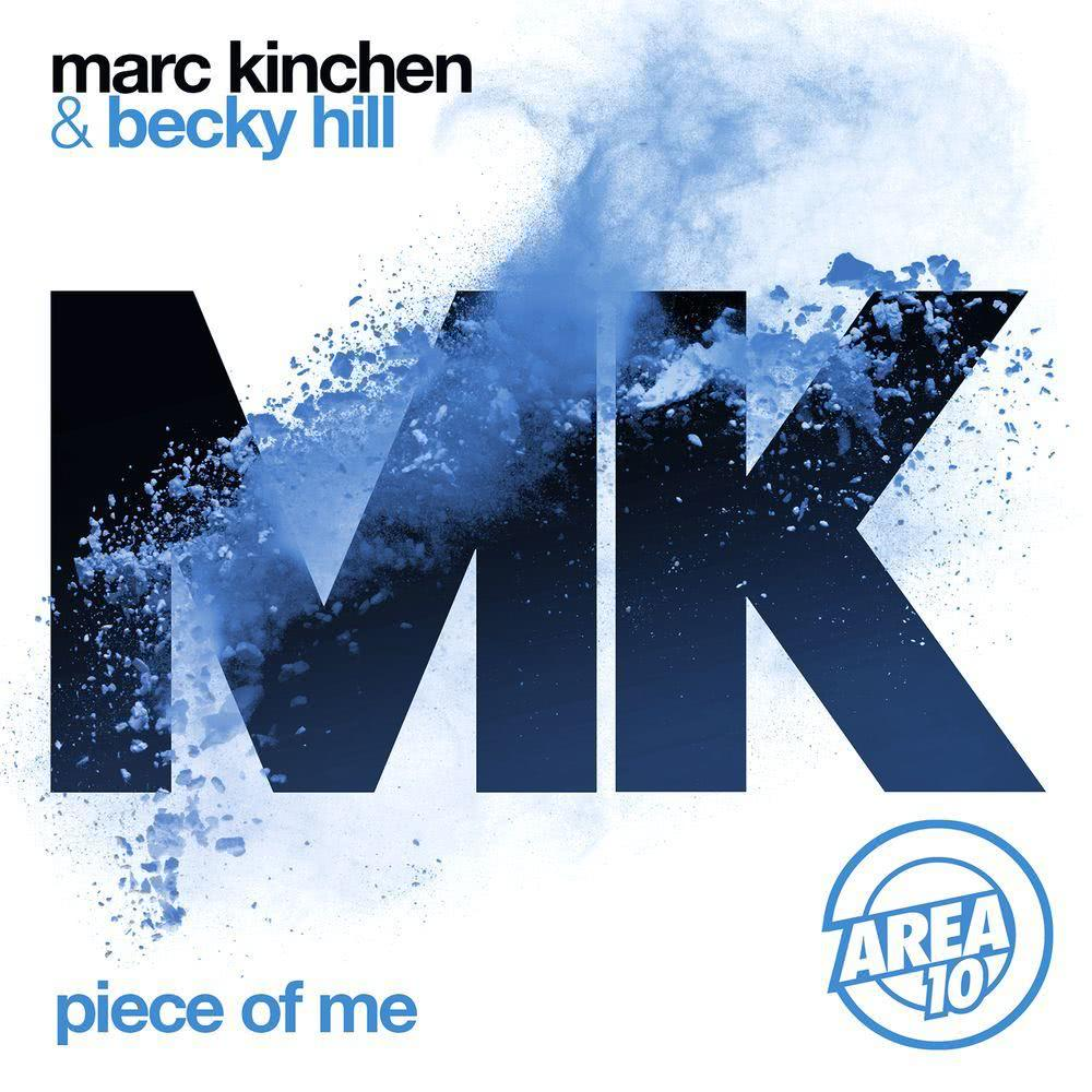 Piece of Me (Extended Mix) 2016 MK; Becky Hill