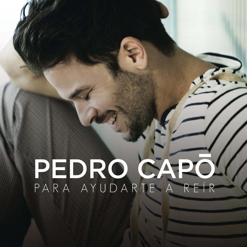 Para Ayudarte a Reir 2014 Pedro Capo