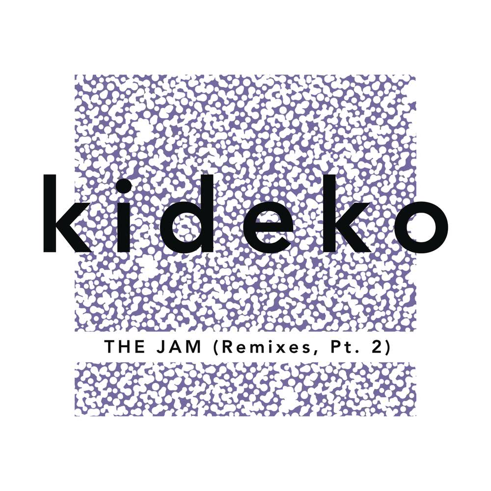 The Jam (Dale Howard Remix) 2015 Kideko