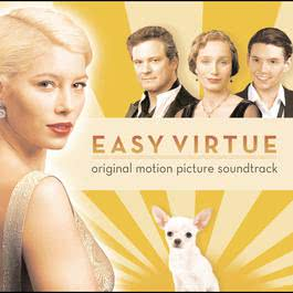 Easy Virtue  - Music From The Film 2008 Easy Virtue