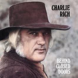 Behind Closed Doors (Expanded Edition) 1992 Charlie Rich