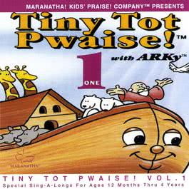 Tiny Tot Pwaise! 1 1991 Maranatha! Kids' Praise!
