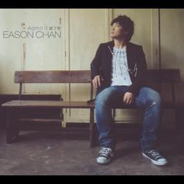 Admit It 2007 Eason Chan (陈奕迅)