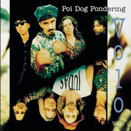 Volo Volo 1992 Poi Dog Pondering