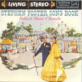 Stephen Foster Song Book 1993 Robert Shaw