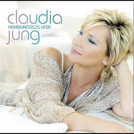 Hemmungslos Liebe 2008 Claudia Jung