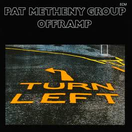 Offramp 1982 Pat Metheny