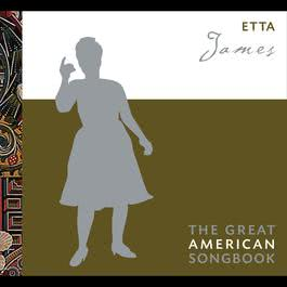 The Great American Songbook 2005 Etta James
