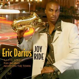 Joy Ride 2004 Eric Darius