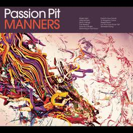 Manners 2010 Passion Pit