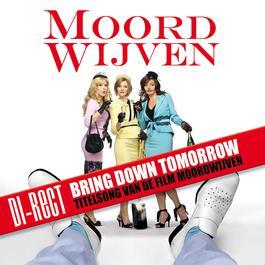 Bring Down Tomorrow 2007 Di-Rect